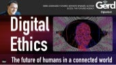 Digital Ethics and the future of humans in a digital world - Futurist Speaker Gerd Leonhard