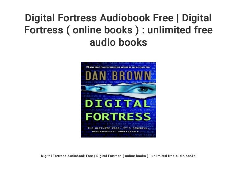 Digital Fortress Audiobook Free | Digital Fortress ( online