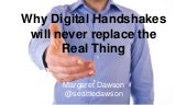 Why Digital Handshakes Will Never Replace the Real Thing