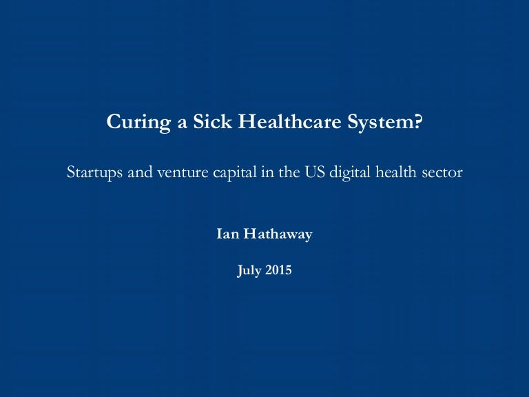 Digital Health Report -- Curing a Sick Healthcare System