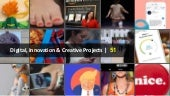Digital, Innovation & Creative Projects | 51