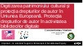Digitalisation of cultural content and protection of copyright in the european union