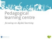 Pedagogical Learning Centre focusing on digital learning by Anna Barbara Bach