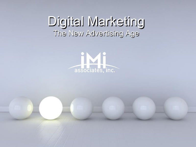Digital Marketing The New Advertising Age