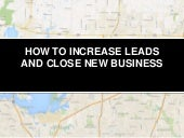 How to increase leads and close new business with digital marketing
