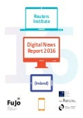 Digital News Report Ireland 2016