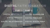 Digital Faith Formation Part 1