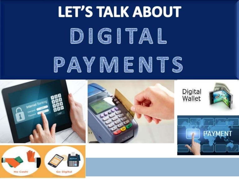 Digital payments.