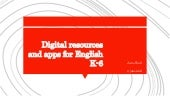 Digital resources and apps for English k 6