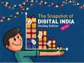 The Snapshot of Digital India - Holiday Edition December 2018