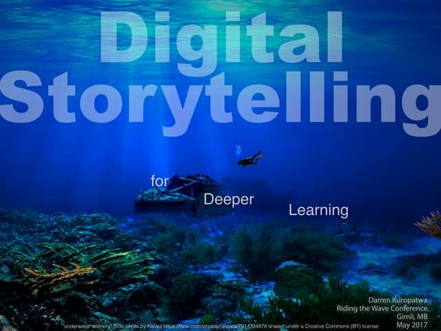 Digital Storytelling for Deeper Learning v1