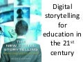 Digitalstorytelling and education: an introduction
