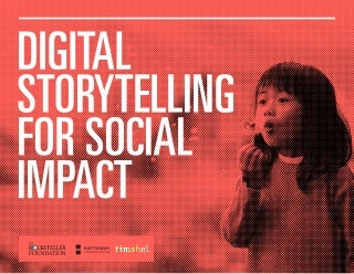 Digital Storytelling for Social Impact