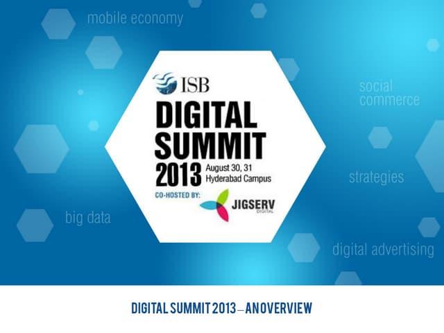 ISB Digital Summit  2013 - Overview