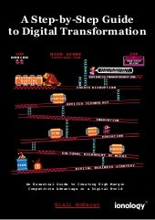 A Step-by-Step Guide To Digital Transformation