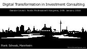 Digital Transformation in Investment Consulting Fund Professional Congress 2018, Mannheim, Germany