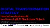 Digital Transformation Strategy - 4IR AI Blockchain Fintech by Dinis Guarda