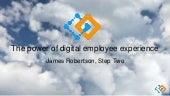 Digital employee experience— James Robertson