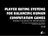 Player Rating Algorithms for Balancing Human Computation Games: Testing the Effect of Bipartiteness