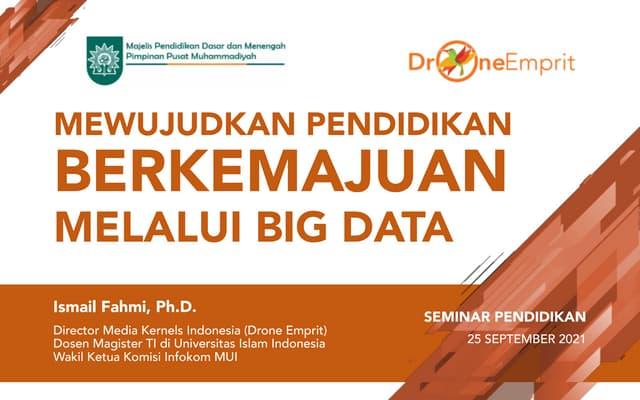 Mewujudkan Pendidikan Berkemajuan Melalui Big Data