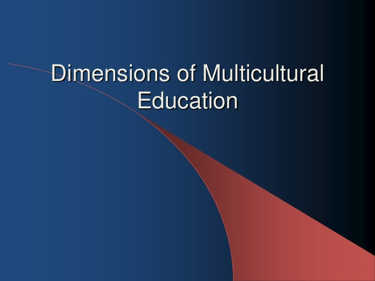 the influence of multicultural educational practices Download citation on researchgate | the influence of a multicultural teacher education program on teachers' multicultural practices | this study examined.