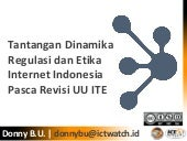 Dinamika Etika dan Regulasi Internet Indonesia Pasca Revisi UU ITE