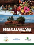 Dining on the Ocean Floor Case Study: A truly one of a kind culinary experience in the world
