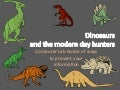 Dinosaurs And The Modern Day Hunters Guide To Presentation