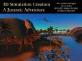 Dinosaur simulation in virtual harmony