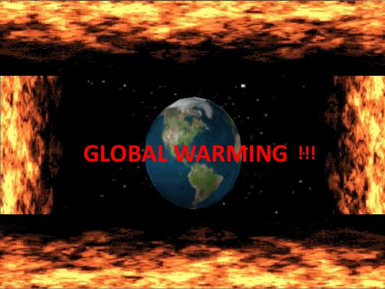 GLOBAL WARMING PPT. BY DIPIKA KORDAY