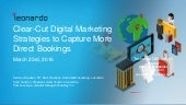 Clear-Cut Digital Marketing Strategies to Capture More Direct Bookings