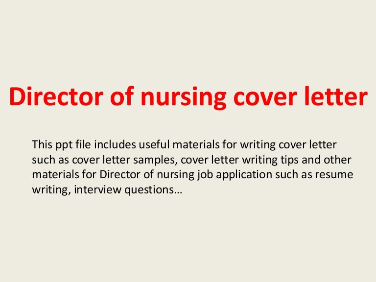 Sample Director Of Nursing Cover Letter  Cover Letter
