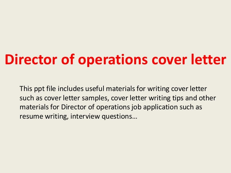 directorofoperationscoverletter140223002759phpapp02thumbnail4jpgcb 1393115314 – Director of Operations Cover Letter