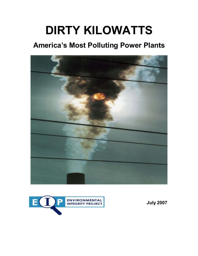 DIRTY KILOWATTS America's Most Polluting Power Plants