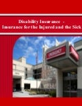 Disability Insurance - Insurance for the Injured and the Sick