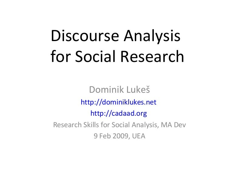 discourse and discourse analysis english language essay Conversation analysis versus other approaches to discourse paul ten have review essay: robin wooffitt (2005) featuring dr robin scarcella, this webcast provides an overview to academic language instruction for english language learners, as well as teaching strategies, activity ideas, and.
