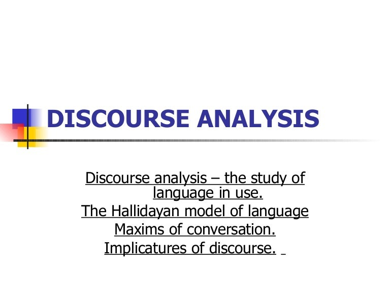 discourse analysis features of context — the major aim of discourse analysis, then, is to produce explicit and systematic,descriptions of units of — thus, structurally, language systems feature various pronominal forms of address, which may be key terms in discourse analysis, such as: text, context, co-text, discourse, cohesion.