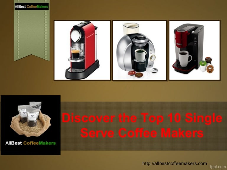 0c5f173aa Discover The Top 10 Single Serve Coffee Makers
