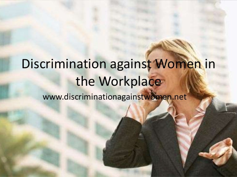 Discrimination Against Women In The Workplace Ppt  English Sample Essays also Do My Home Work  Sample Essay With Thesis Statement