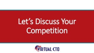 discussyourcompetitionslideshare-2009132
