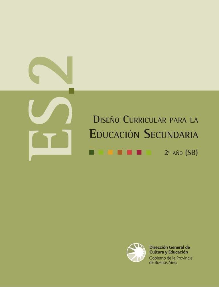 Diseño Curricular Para La Educ Secundaria 2 Res 2495 97