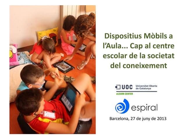 Dispositius mòbils a l'aula: cap al centre escolar de la societat del coneixement