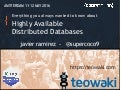 Basics of the Highly Available Distributed Databases - teowaki - javier ramirez - cloud - big data - distributed systems