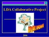 Diversity Action Team - Class of 2005-06 LDA Collaborative Project Presentation