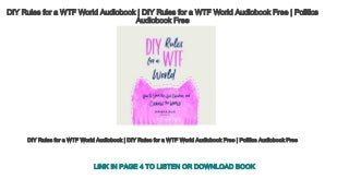 DIY Rules for a WTF World Audiobook - DIY Rules for a WTF World Audiobook Free - Politics Audiobook Free