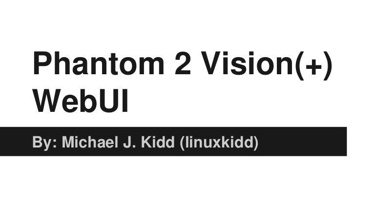 Dji phantom 2 vision vision+ open wrt webgui install