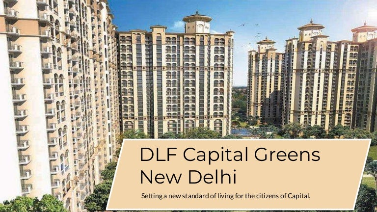 DLF Capital Greens New Delhi
