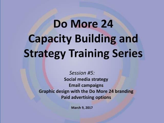 Dm24 2017 Capacity Building Session 5