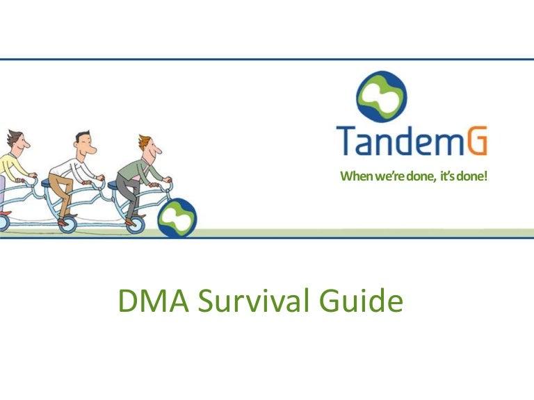 DMA Survival Guide