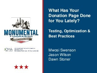 What Has Your Donation Page Done for You Lately?: Testing, Optimization & Best Practices